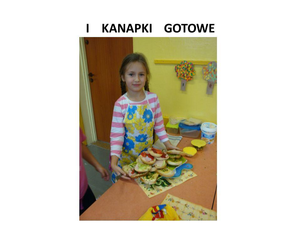 I KANAPKI GOTOWE