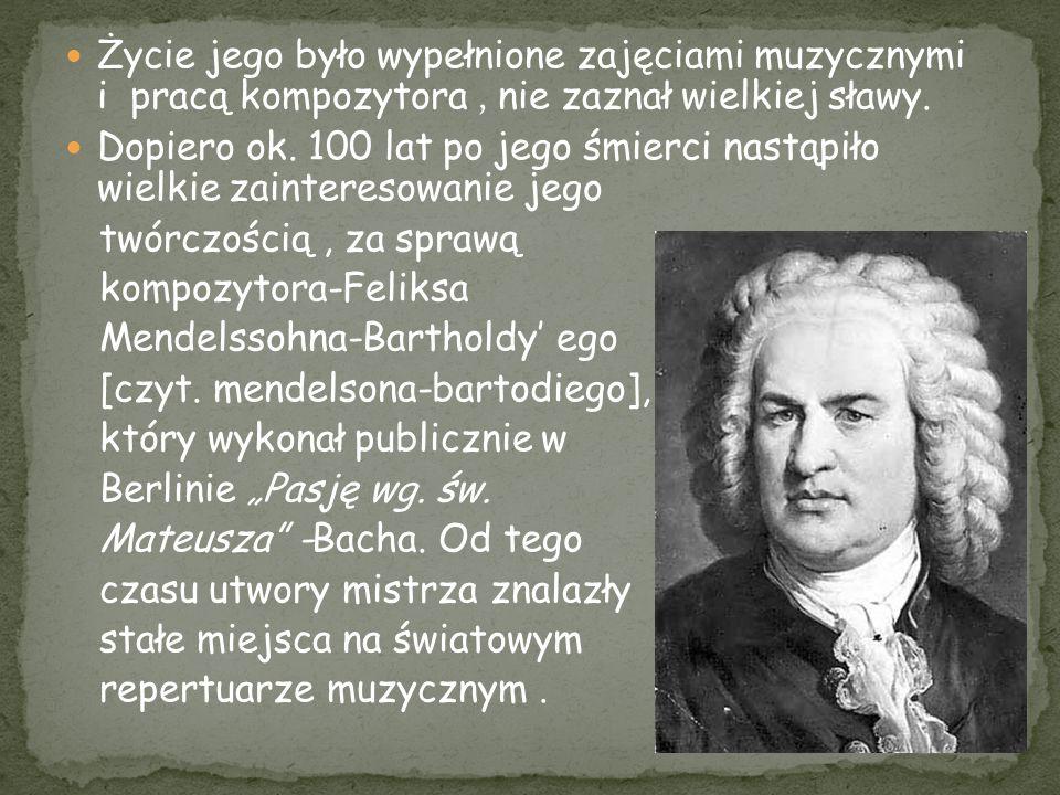 Życie jego było wypełnione zajęciami muzycznymi i pracą kompozytora, nie zaznał wielkiej sławy. Dopiero ok. 100 lat po jego śmierci nastąpiło wielkie