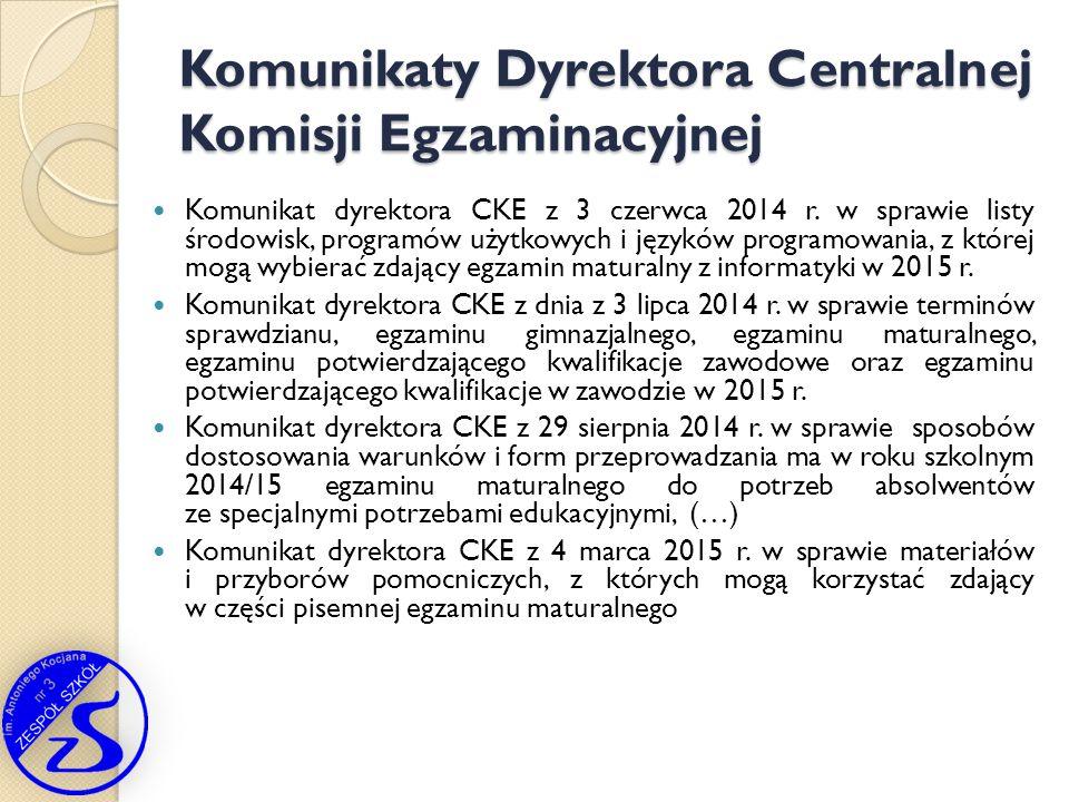 Komunikat dyrektora CKE z 3 czerwca 2014 r. w sprawie listy środowisk, programów użytkowych i języków programowania, z której mogą wybierać zdający eg