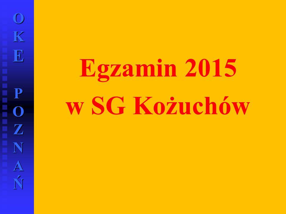 OKE POZNAŃ Egzamin 2015 w SG Kożuchów