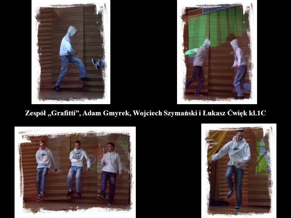 """Zespół """"Grafitti , Adam Gmyrek, Wojciech Szymański i Łukasz Ćwięk kl.1C"""