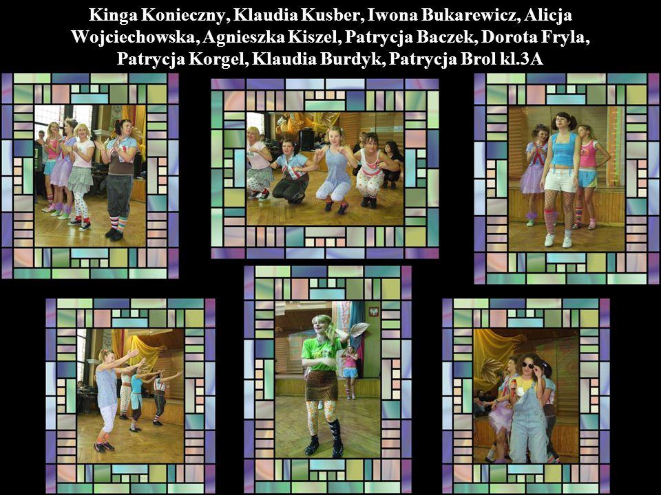 Kinga Konieczny, Klaudia Kusber, Iwona Bukarewicz, Alicja Wojciechowska, Agnieszka Kiszel, Patrycja Baczek, Dorota Fryla, Patrycja Korgel, Klaudia Burdyk, Patrycja Brol kl.3A