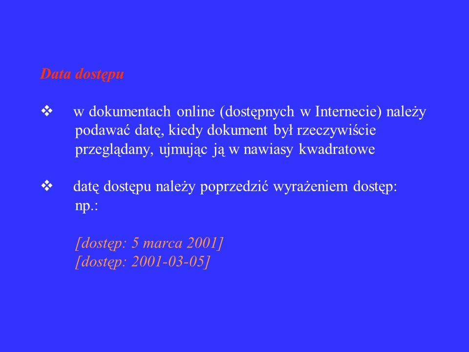 Data aktualizacji / nowelizacji  dokument można aktualizować w celu poprawienia błędów  należy po dacie publikacji podawać datę aktualizacji lub now