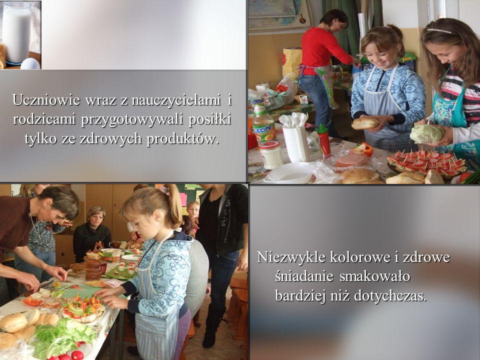 Uczniowie wraz z nauczycielami i rodzicami przygotowywali posiłki tylko ze zdrowych produktów. Niezwykle kolorowe i zdrowe śniadanie smakowało bardzie