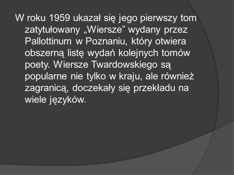 """W roku 1959 ukazał się jego pierwszy tom zatytułowany """"Wiersze wydany przez Pallottinum w Poznaniu, który otwiera obszerną listę wydań kolejnych tomów poety."""