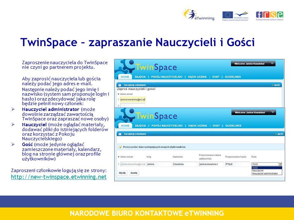 NARODOWE BIURO KONTAKTOWE eTWINNING TwinSpace – zapraszanie Nauczycieli i Gości Zaproszenie nauczyciela do TwinSpace nie czyni go partnerem projektu.