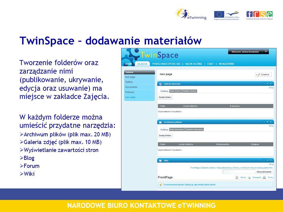 NARODOWE BIURO KONTAKTOWE eTWINNING TwinSpace – dodawanie materiałów Tworzenie folderów oraz zarządzanie nimi (publikowanie, ukrywanie, edycja oraz usuwanie) ma miejsce w zakładce Zajęcia.