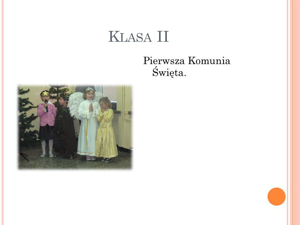 K LASA II Pierwsza Komunia Święta.