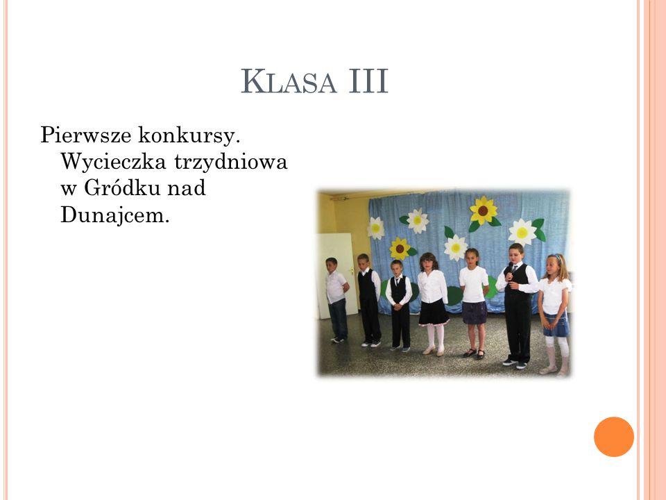 K LASA III Pierwsze konkursy. Wycieczka trzydniowa w Gródku nad Dunajcem.