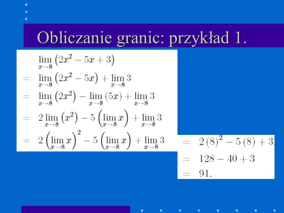 Obliczanie granic: przykład 1.