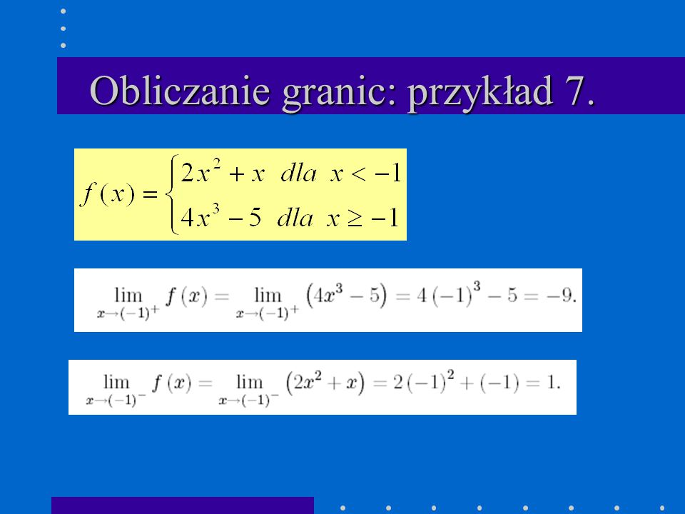 Obliczanie granic: przykład 7.