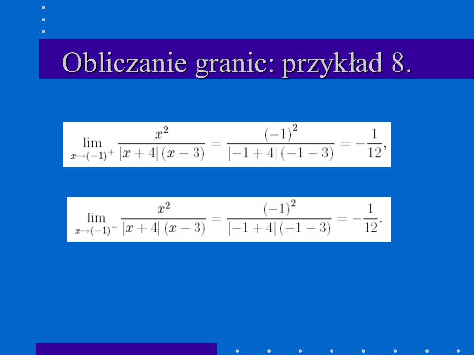 Obliczanie granic: przykład 8.