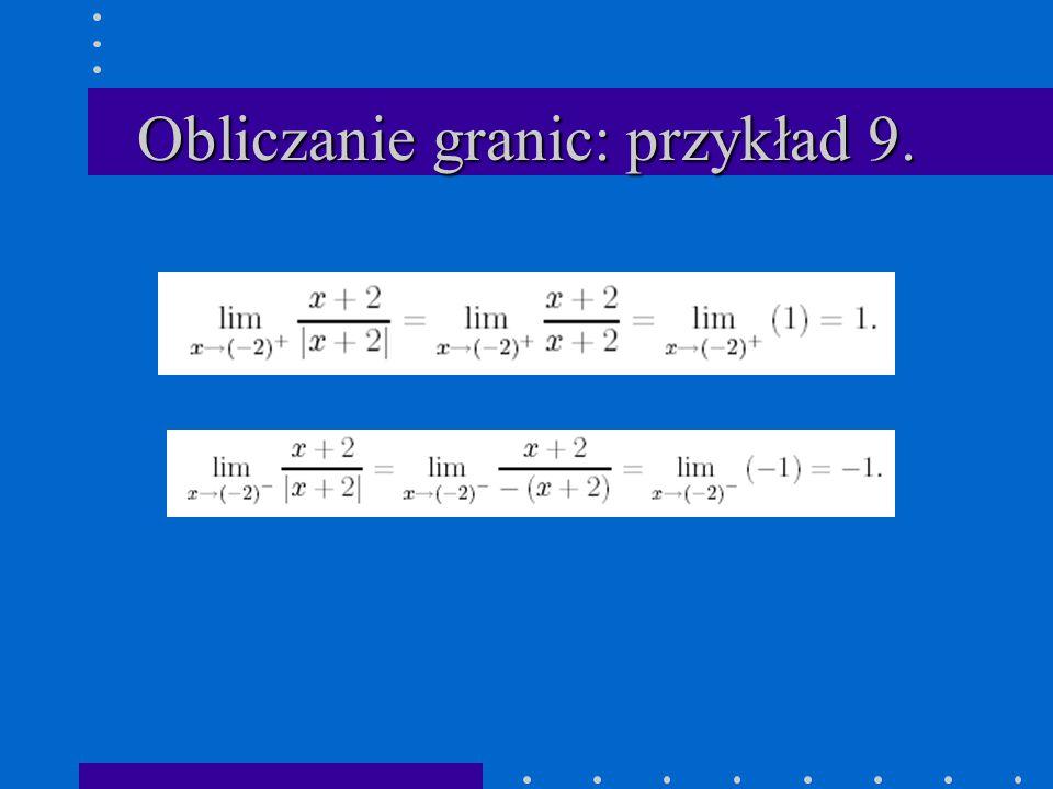 Obliczanie granic: przykład 9.