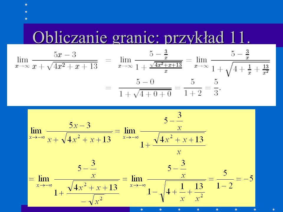 Obliczanie granic: przykład 11.