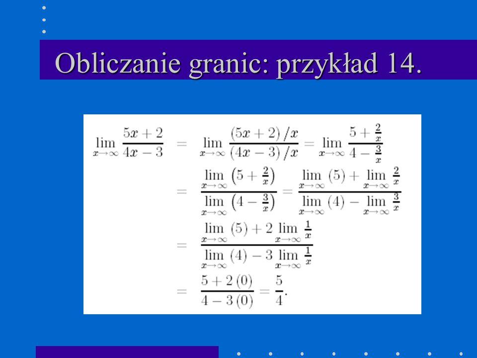 Obliczanie granic: przykład 14.