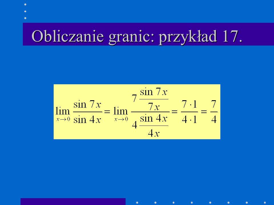 Obliczanie granic: przykład 17.
