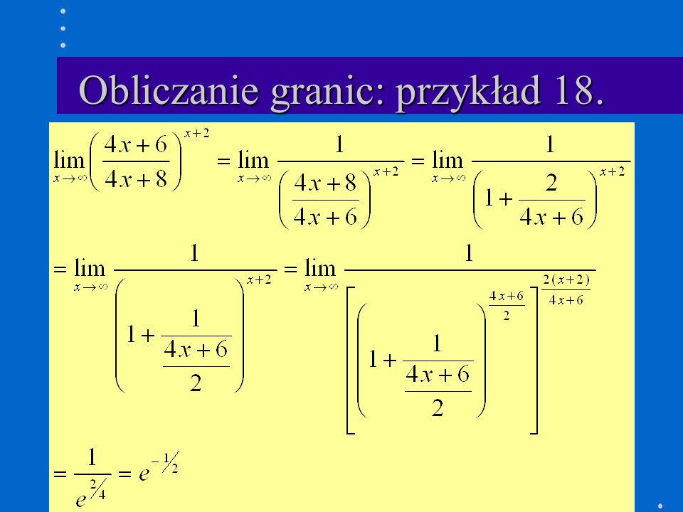 Obliczanie granic: przykład 18.