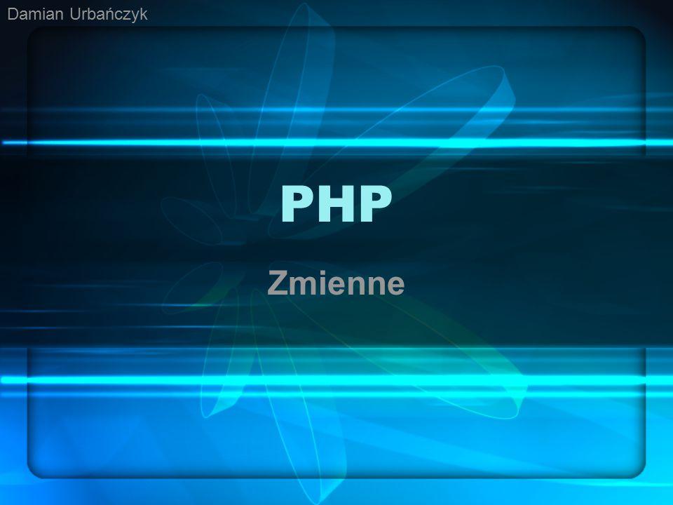 PHP Zmienne Damian Urbańczyk