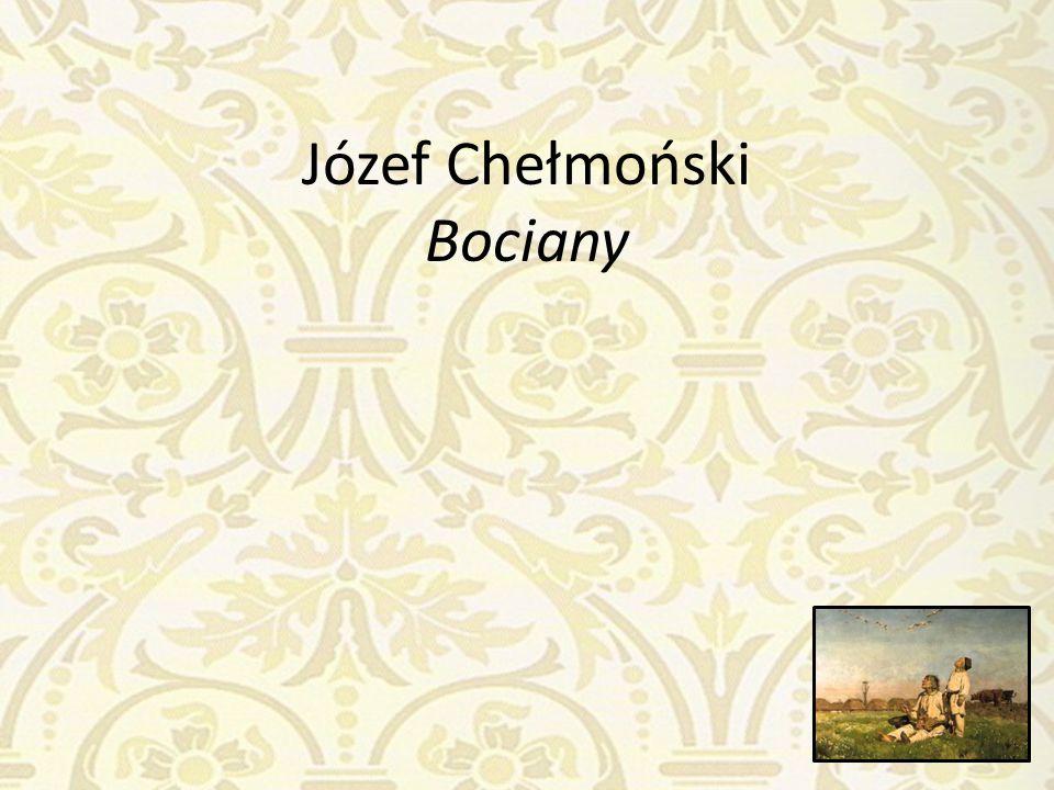 Józef Chełmoński Bociany