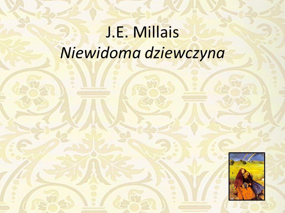 J.E. Millais Niewidoma dziewczyna