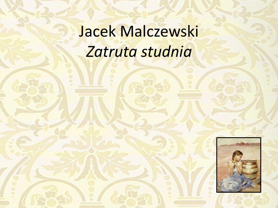 Jacek Malczewski Zatruta studnia