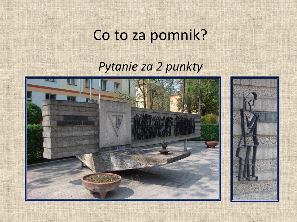Co to za pomnik? Pytanie za 2 punkty