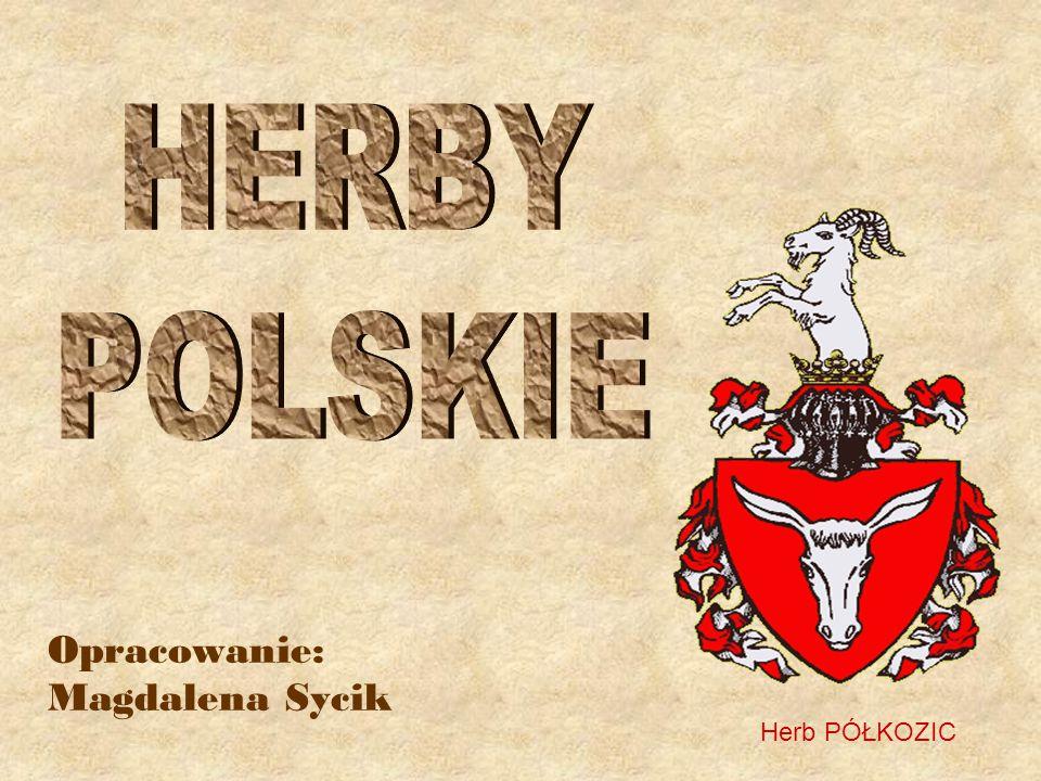 Opracowanie: Magdalena Sycik Herb PÓŁKOZIC
