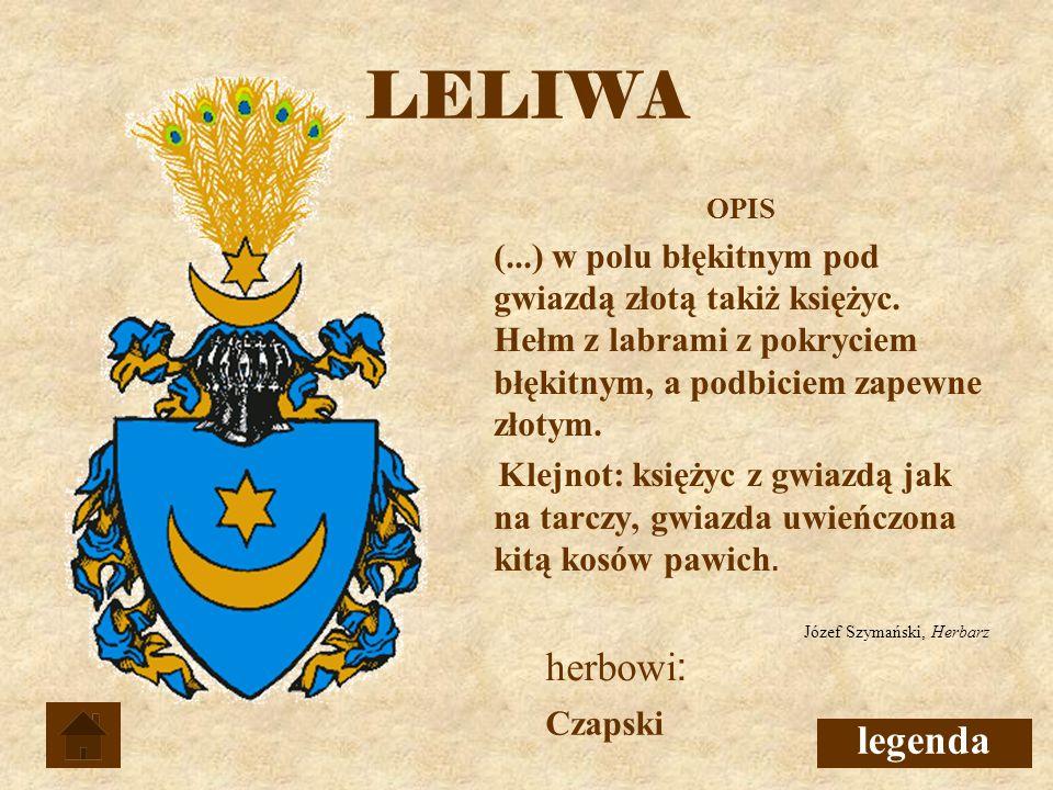 LELIWA Czapski OPIS (...) w polu błękitnym pod gwiazdą złotą takiż księżyc.