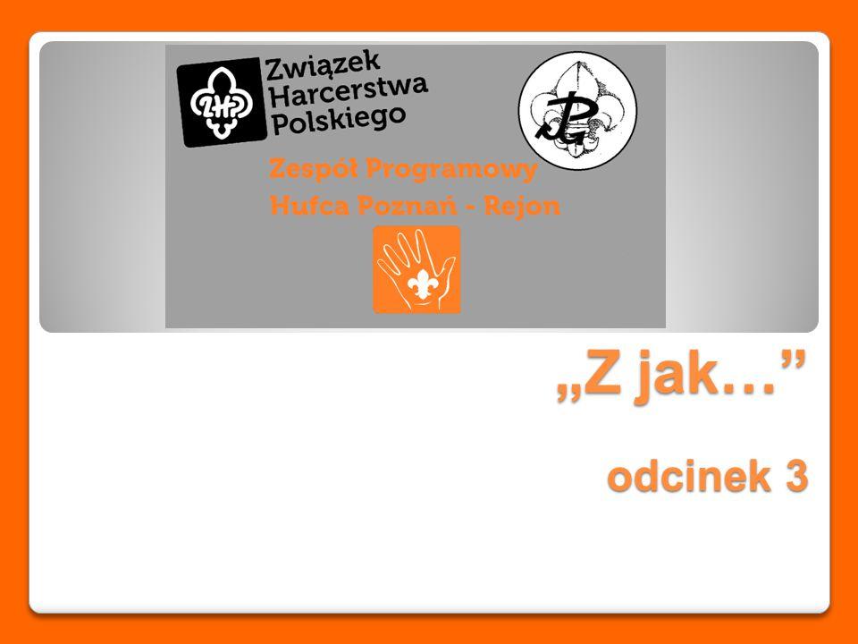 """""""Z jak… odcinek 3"""