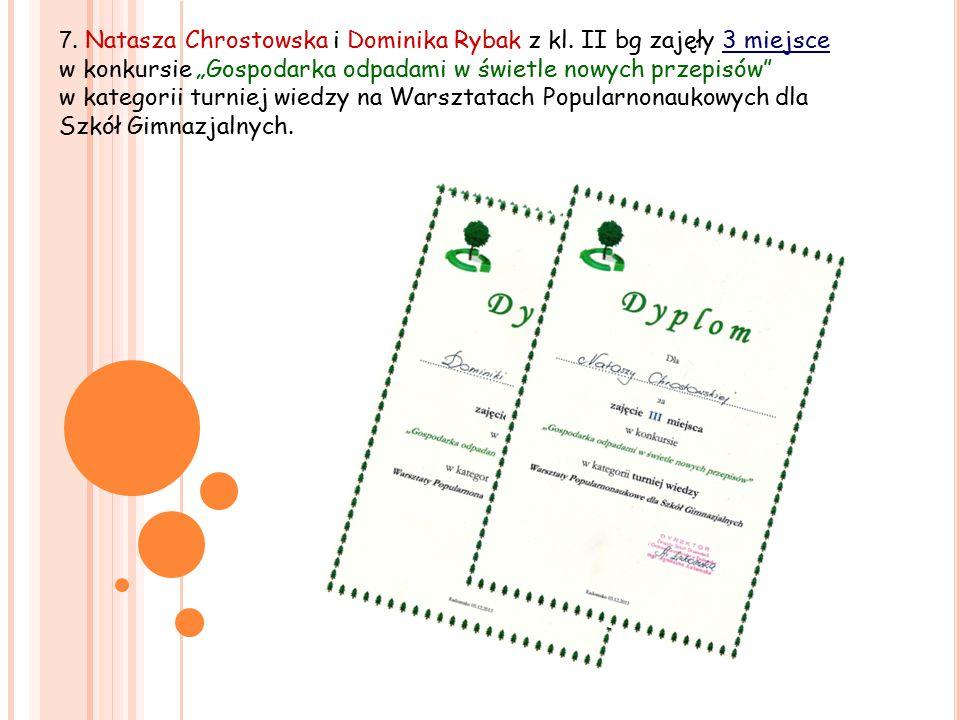 7. Natasza Chrostowska i Dominika Rybak z kl.