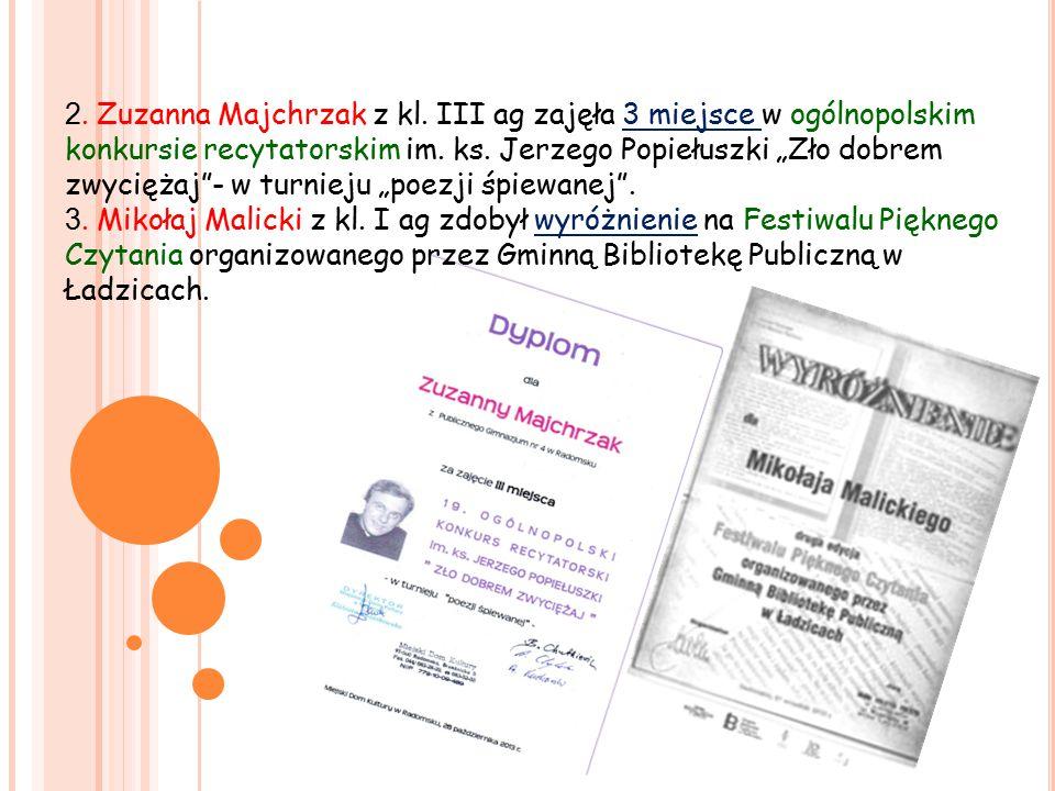 2. Zuzanna Majchrzak z kl. III ag zajęła 3 miejsce w ogólnopolskim konkursie recytatorskim im.