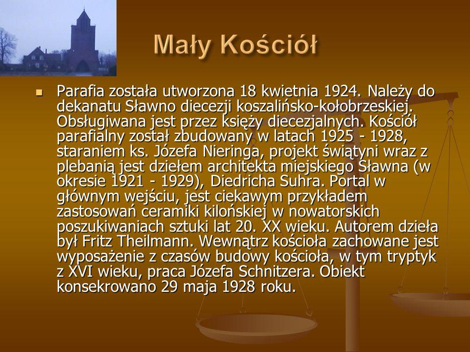 Parafia została utworzona 18 kwietnia 1924. Należy do dekanatu Sławno diecezji koszalińsko-kołobrzeskiej. Obsługiwana jest przez księży diecezjalnych.