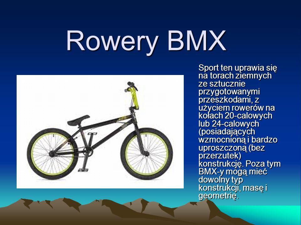 Rowery BMX Sport ten uprawia się na torach ziemnych ze sztucznie przygotowanymi przeszkodami, z użyciem rowerów na kołach 20-calowych lub 24-calowych (posiadających wzmocnioną i bardzo uproszczoną (bez przerzutek) konstrukcję.