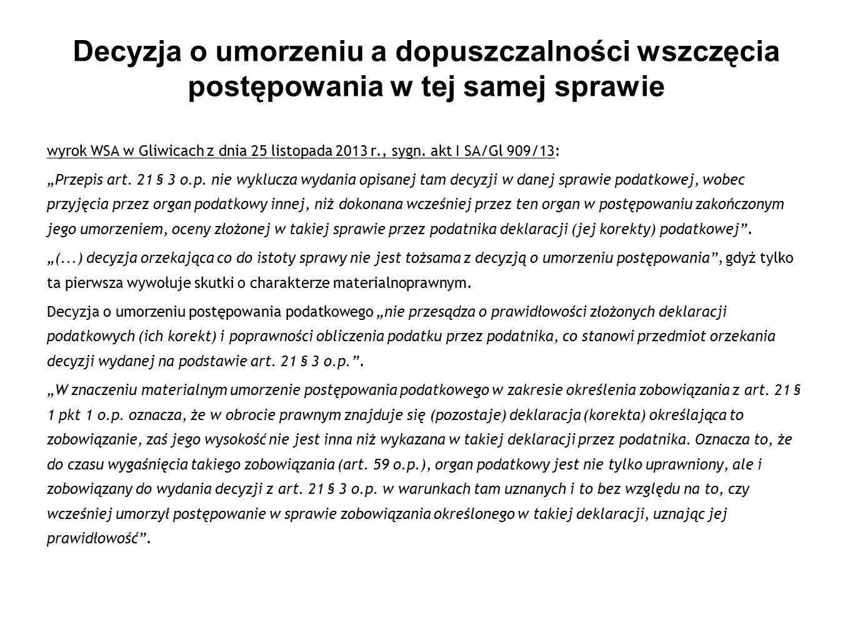 Decyzja o umorzeniu a dopuszczalności wszczęcia postępowania w tej samej sprawie wyrok WSA w Gliwicach z dnia 25 listopada 2013 r., sygn. akt I SA/Gl