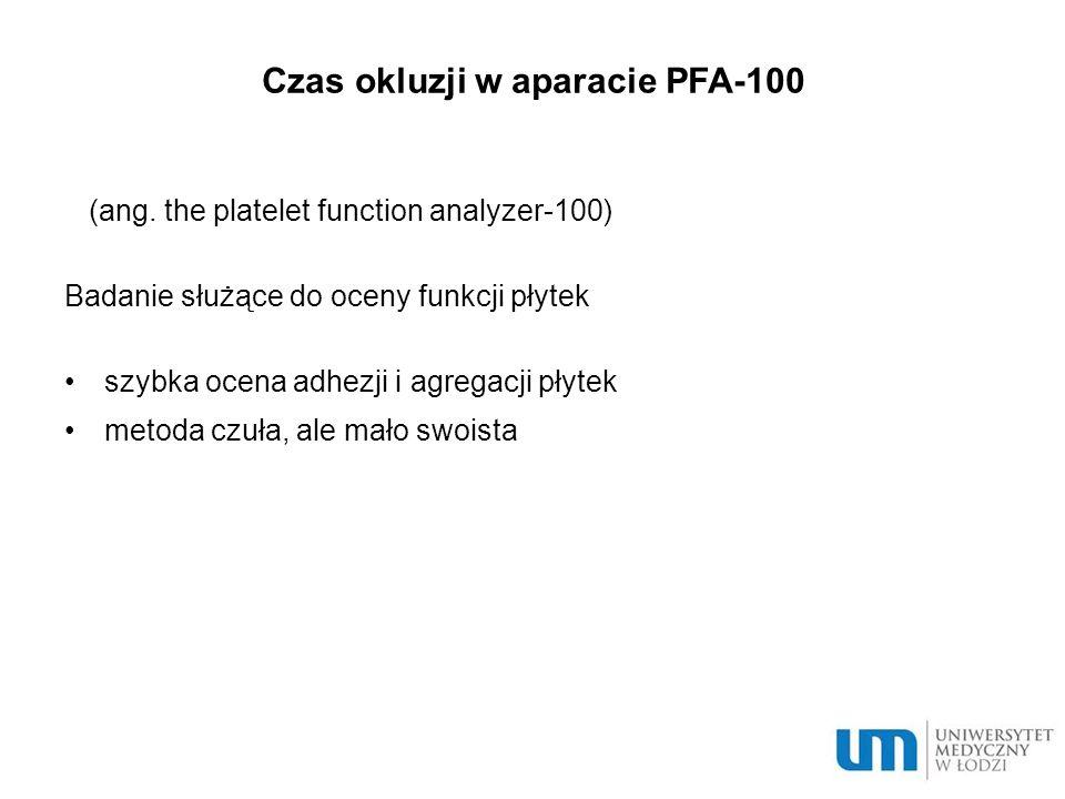 Czas okluzji w aparacie PFA-100 (ang.