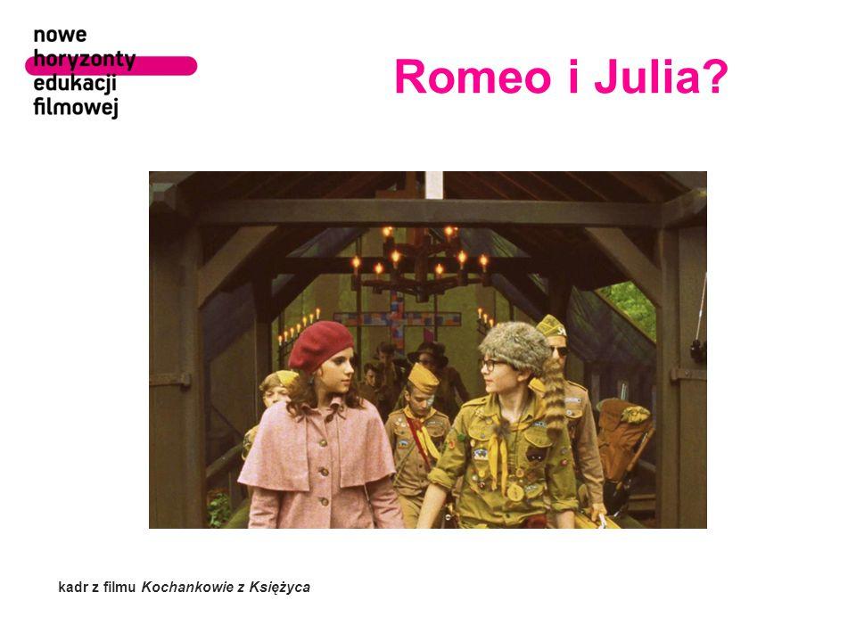 Romeo i Julia kadr z filmu Kochankowie z Księżyca