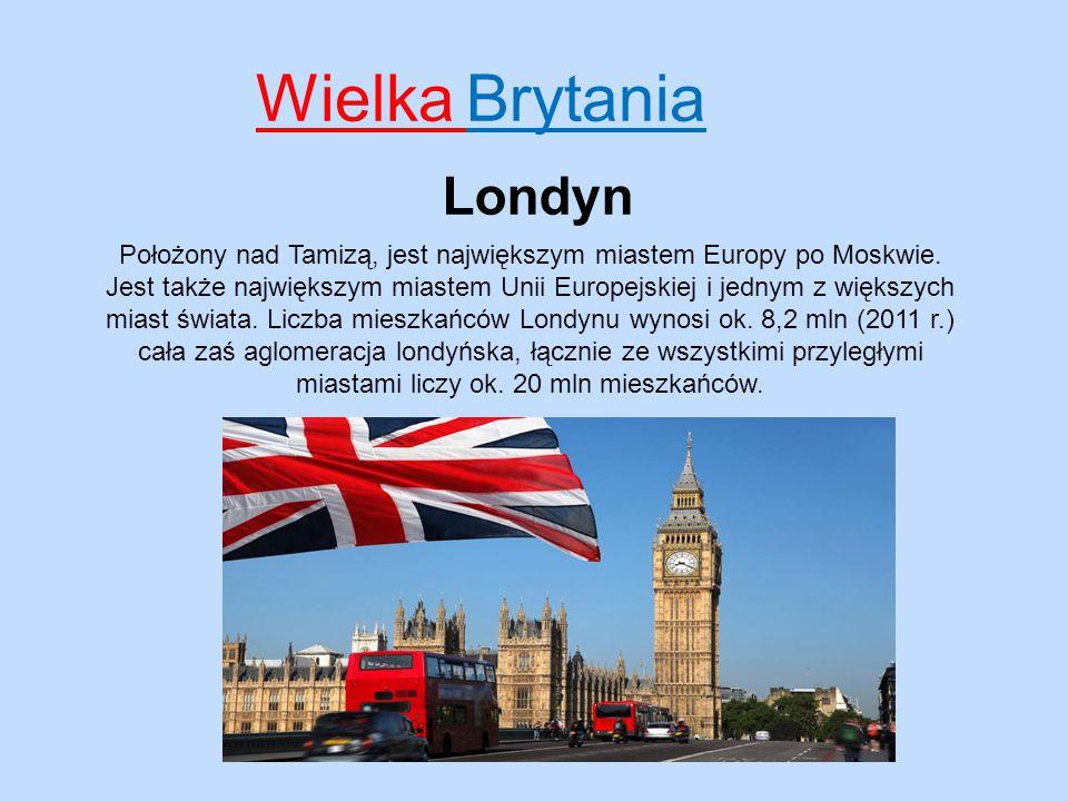 Wielka Brytania Londyn Miasto, które zachwyca…