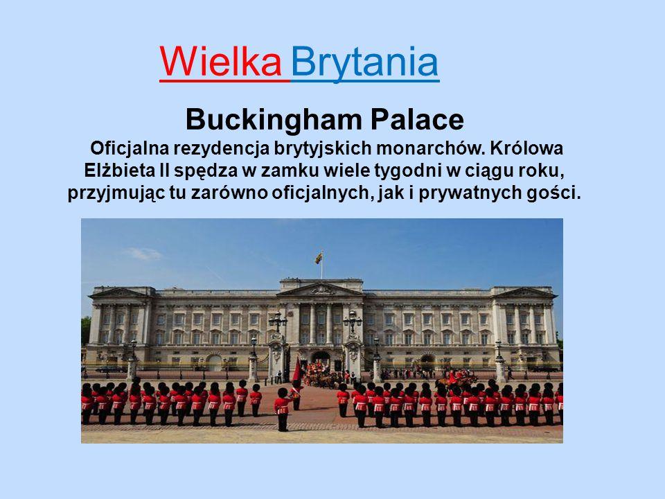 Wielka Brytania Zamek Windsor Największy zamieszkiwany zamek na świecie, ma aż 800 m długości i aż 19 baszt.