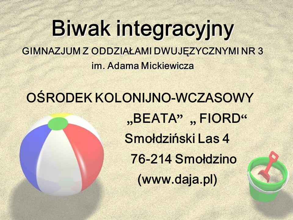 Biwak integracyjny GIMNAZJUM Z ODDZIAŁAMI DWUJĘZYCZNYMI NR 3 im.