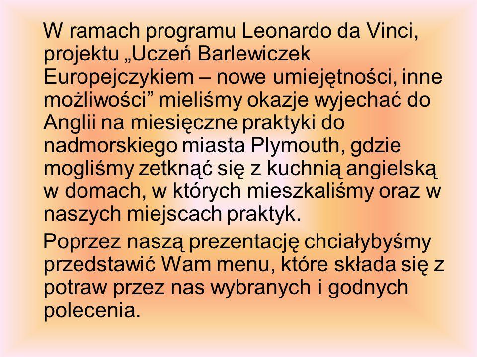 """W ramach programu Leonardo da Vinci, projektu """"Uczeń Barlewiczek Europejczykiem – nowe umiejętności, inne możliwości"""" mieliśmy okazje wyjechać do Angl"""
