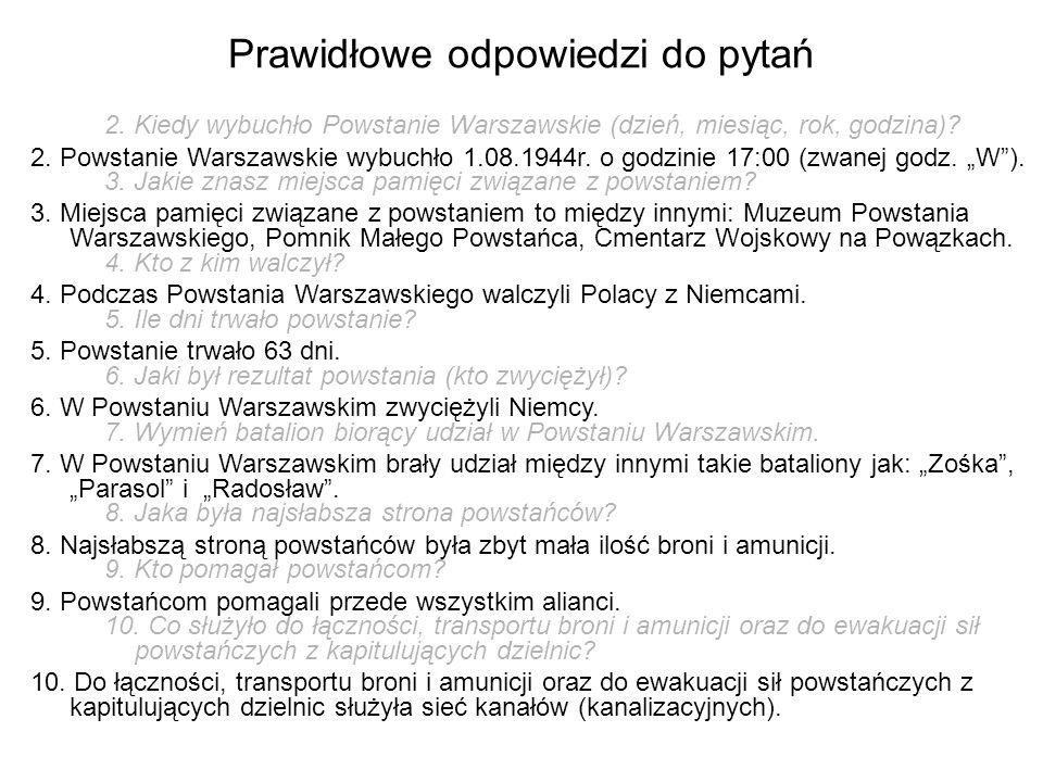 2.Kiedy wybuchło Powstanie Warszawskie (dzień, miesiąc, rok, godzina).