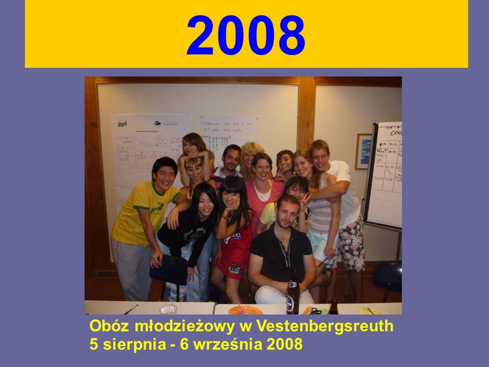 2008 Obóz młodzieżowy w Vestenbergsreuth 5 sierpnia - 6 września 2008