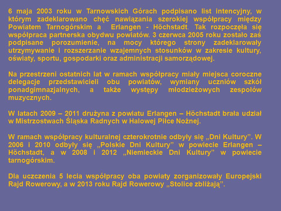 2003 Podpisanie listu intencyjnego pomiędzy powiatami – 6 maj 2003