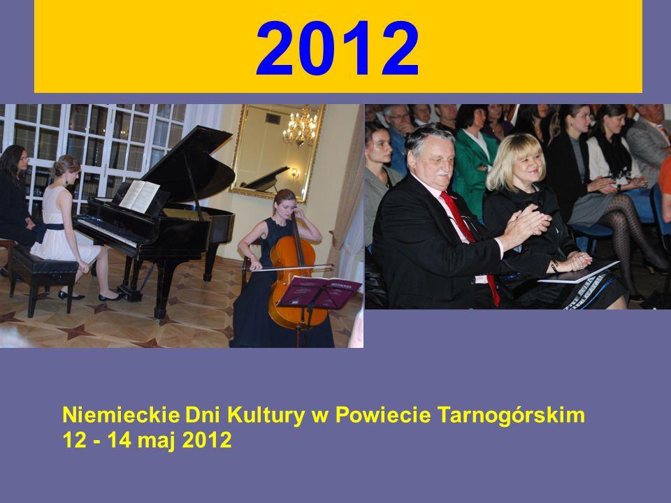 2012 Niemieckie Dni Kultury w Powiecie Tarnogórskim 12 - 14 maj 2012