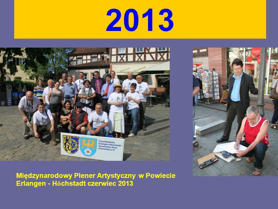 2013 Międzynarodowy Plener Artystyczny w Powiecie Erlangen - H ӧ chstadt czerwiec 2013