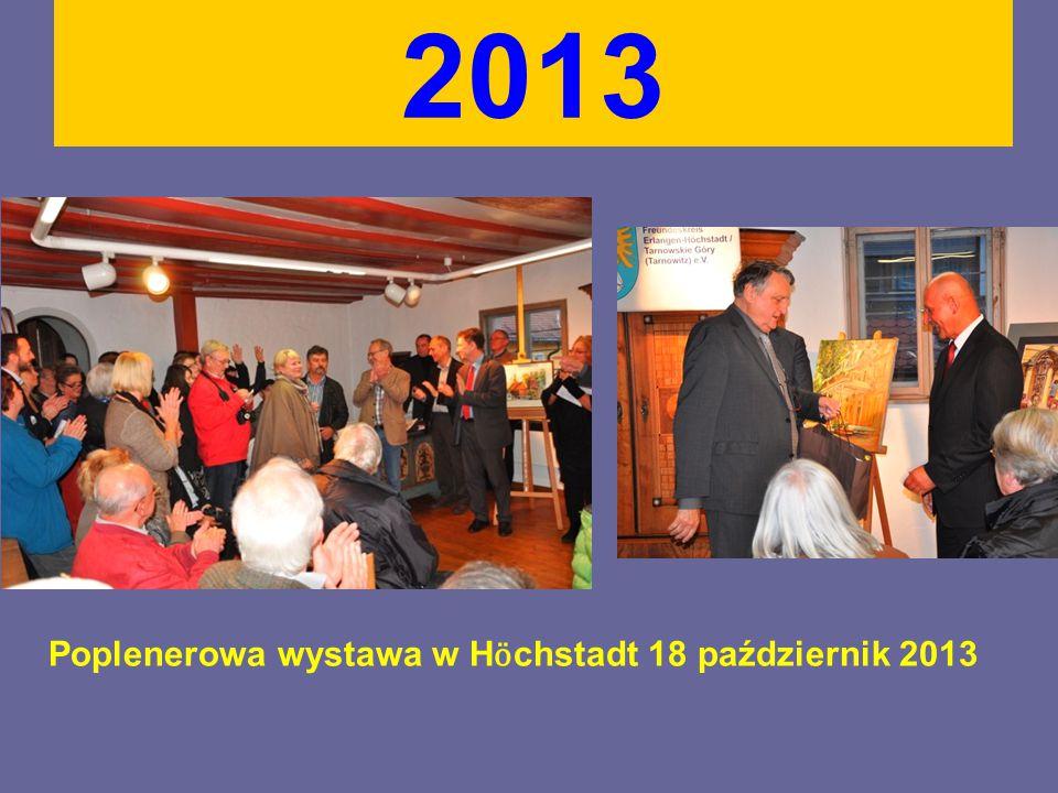 2013 Poplenerowa wystawa w H ӧ chstadt 18 październik 2013