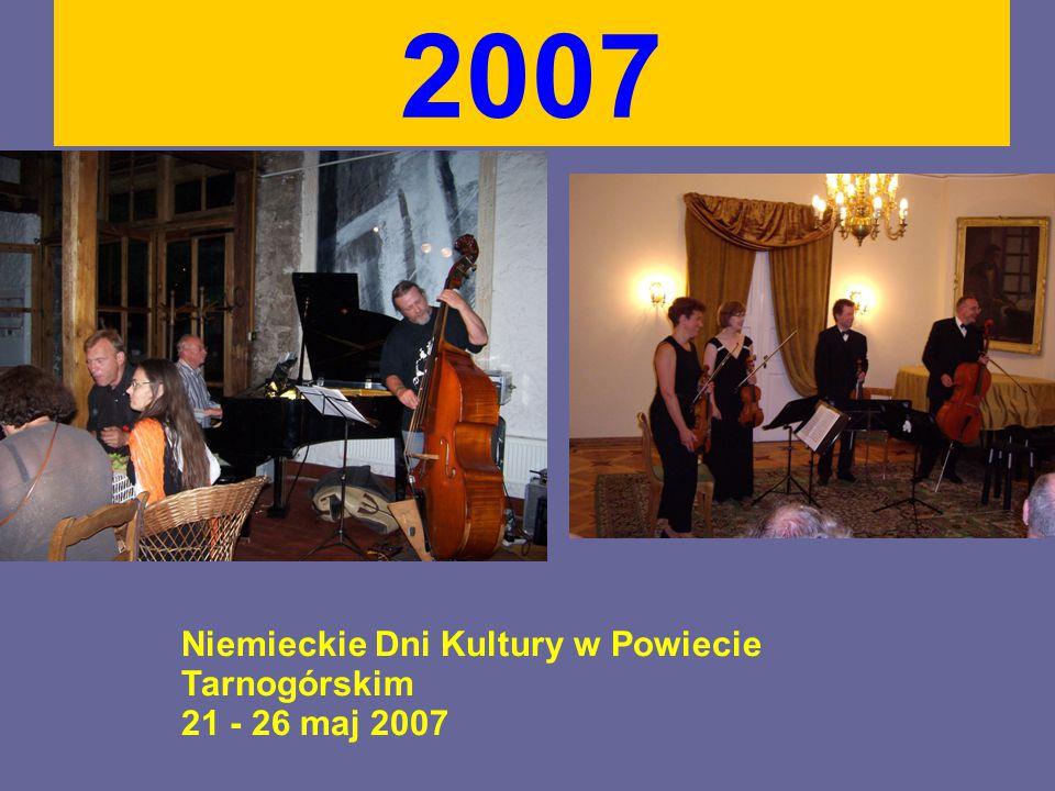 2007 Niemieckie Dni Kultury w Powiecie Tarnogórskim 21 - 26 maj 2007