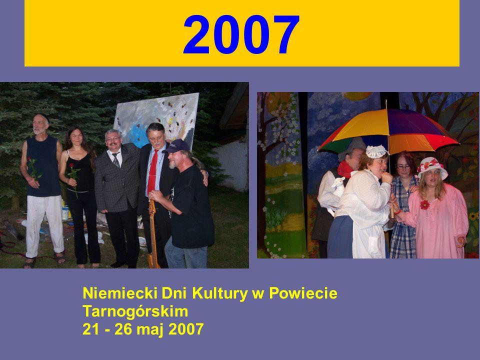 2007 Niemiecki Dni Kultury w Powiecie Tarnogórskim 21 - 26 maj 2007