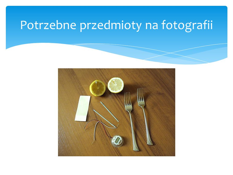 Potrzebne przedmioty na fotografii