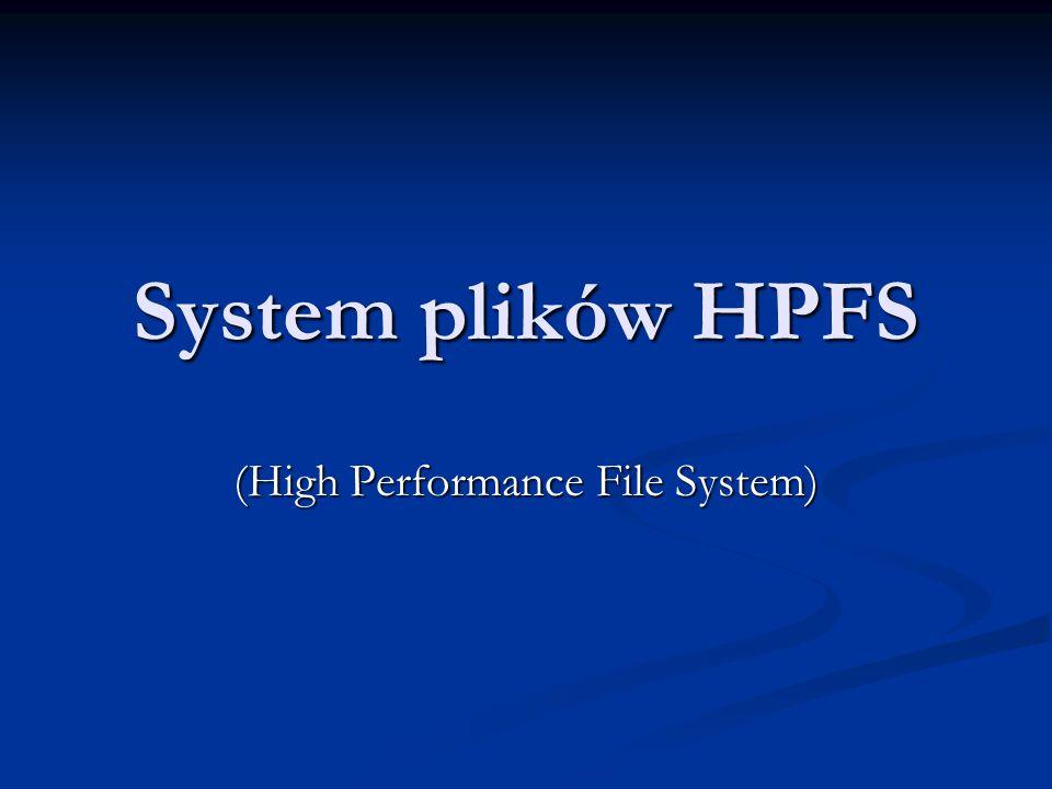 System plików HPFS (High Performance File System)